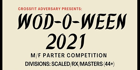 CrossFit Adversary's 5th Annual WOD-O-WEEN! tickets