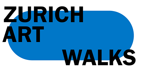 Crossing the Threshold: Art Across Zurich   ZURICH ART WALKS billets