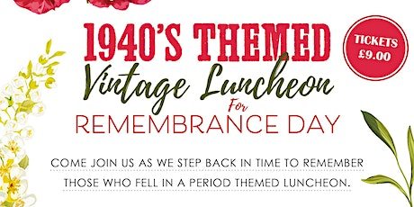 1940's Remembrance Luncheon / Live Singer / Mini Afternoon Tea tickets