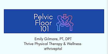 Pelvic Floor 101 Workshop tickets