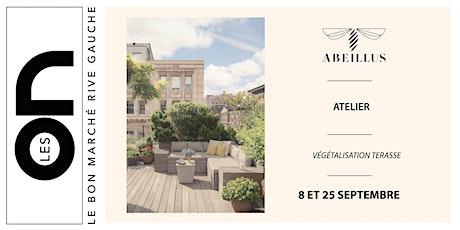 Les ON: Atelier végétalisation de sa terrasse avec Abeillus billets