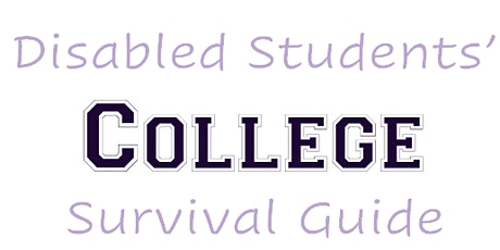 Disabled Students College Survival Guide tickets
