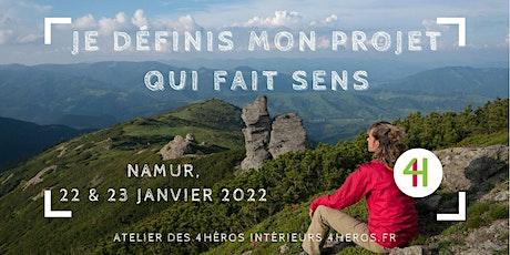 « Je définis et/ou valide un projet qui fait sens », Namur, 22-23 janvier billets