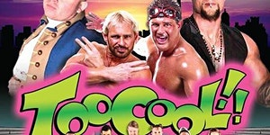 """Over The Top Wrestling """"TOO COOL!"""""""