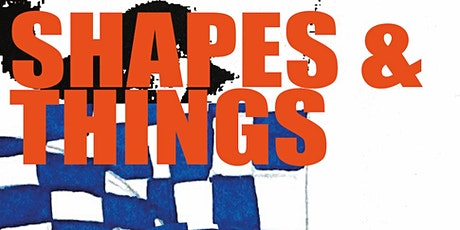 SHAPES & THINGS tickets