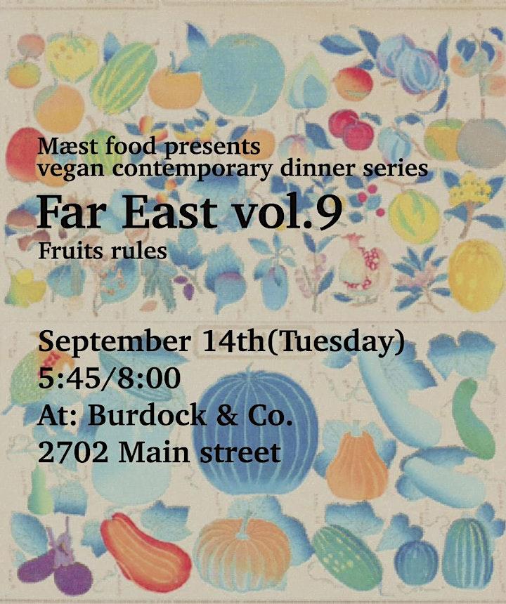 Vegan contemporary dinner series Far East vol.9  at Burdock and co image