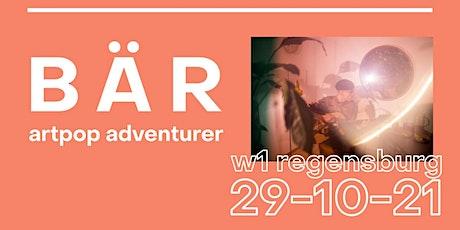 BÄR - MAGIC TEA TOUR - Regensburg Tickets