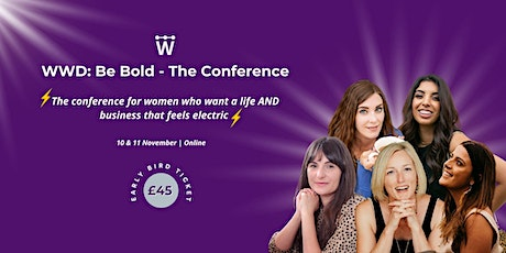 WWD: Be Bold - The Conference tickets