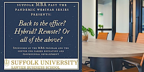 New webinar date: Back to the office? Hybrid? Remote? Or all of the above? tickets