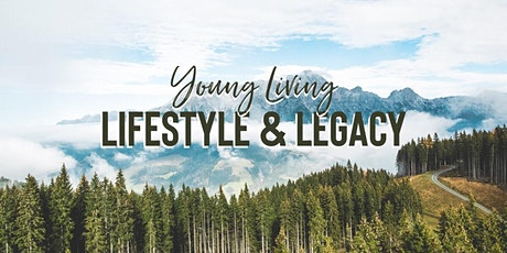 Young Living: Lifestyle and Legacy Event tickets