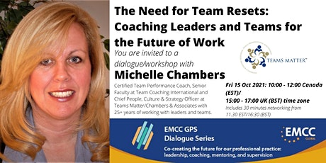 Michelle Chambers: The Need for Team Resets:Coaching for the Future of Work tickets