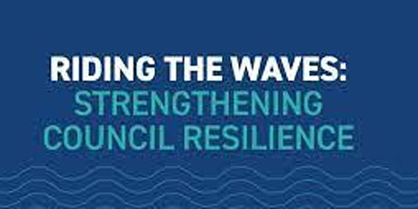 Riding the waves – strengthening council resilience tickets