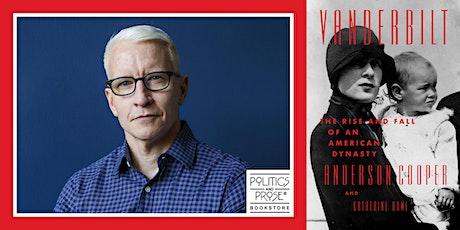 P&P! Anderson Cooper | VANDERBILT with Katherine Howe tickets