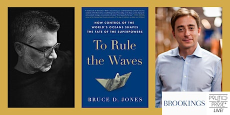 P&P Live! Bruce Jones   TO RULE THE WAVES with Evan Osnos tickets