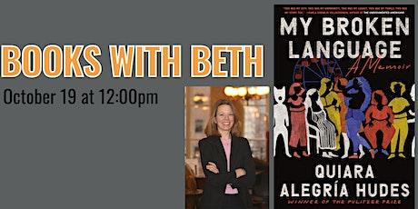 Books with Beth: My Broken Language by Quiara Alegria Hudes tickets
