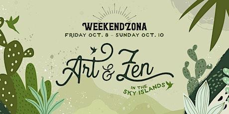 WeekendZona: Art and Zen in the Sky Islands tickets
