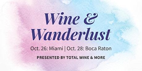 Wine & Wanderlust - Boca Raton 2021 tickets