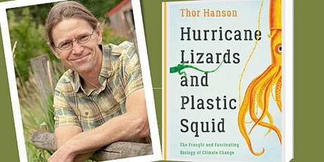 """Meet Author Thor Hanson and """"Hurricane Lizards and Plastic Squid"""" tickets"""
