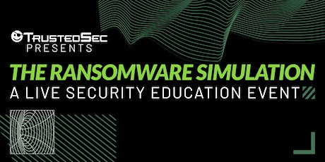 The Ransomware Simulation: A Live Security Education Event tickets