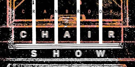 Cranbrook Chair Show (09/24 , 4-9pm) (09/25,12-8pm) (09/26, 12-5pm) tickets