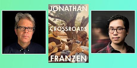 P&P Live! Jonathan Franzen: CROSSROADS with Tony Tulathimutte tickets