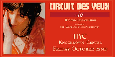 """CIRCUIT DES YEUX PRESENTS """"io"""" (ORCHESTRAL) tickets"""