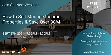 How to Self Manage Income Properties & Save Over 30% tickets