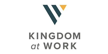 Kingdom At Work Gathering tickets