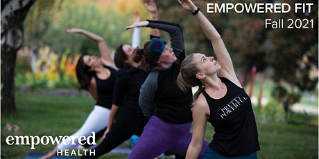 Empowered Fit Fall 2021 #3 tickets