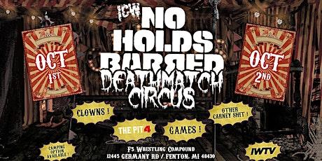 Deathmatch Circus '21: Night 2 tickets