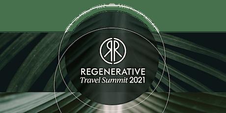 The Regenerative Travel Summit 2021 tickets