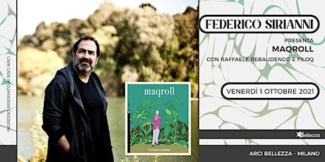 Federico Sirianni presenta Maqroll biglietti