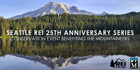 Seattle REI 25th Anniversary Series: Conservation Celebration tickets