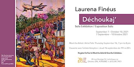 Laurena Finéus's - Déchoukaj'. Meet the Artist / Artist Talk - Online tickets