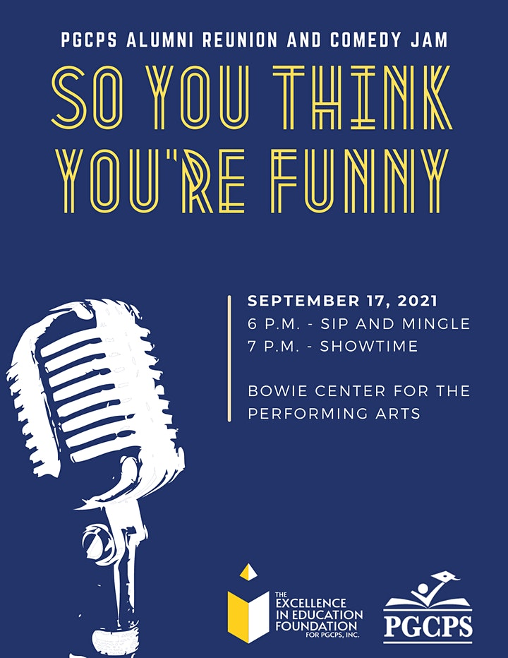 """PGCPS Alumni Reunion and Comedy Jam """"So You Think You're Funny!"""" image"""