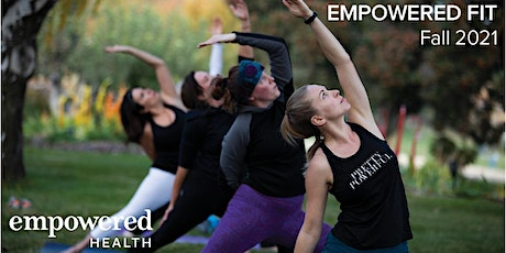 Empowered Fit Fall 2021 #4 tickets