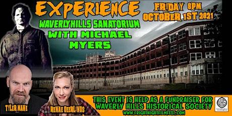 Fright Night presents:  Waverly HIlls Sanatorium Special Event tickets