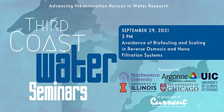 Third Coast Water Seminars: Biofouling and Scaling Avoidance in RO and NF tickets