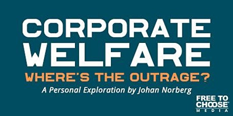 Corporate Welfare: Where's the Outrage? - Activist Screening tickets