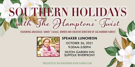 """Anastasia """"Annie"""" Casale, """"Southern Holidays with The Hamptons Twist"""" tickets"""