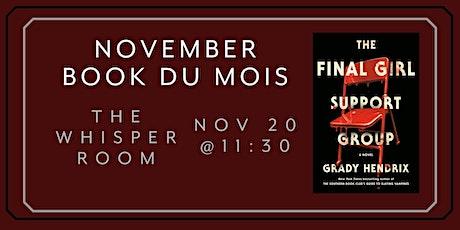 November Book du Mois: The Final Girls Support Group tickets