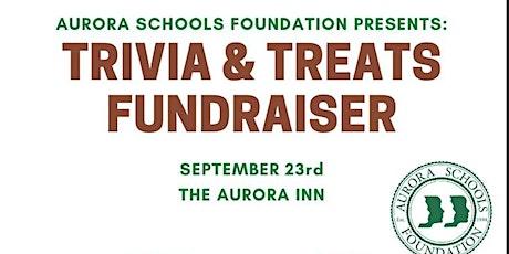 Aurora Schools Foundation - Trivia & Treats Fundraiser tickets