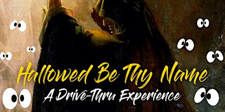 A Hallowed Be Thy Name Drive-Thru tickets