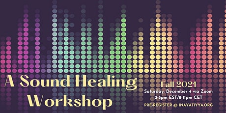 A Sound Healing Workshop tickets