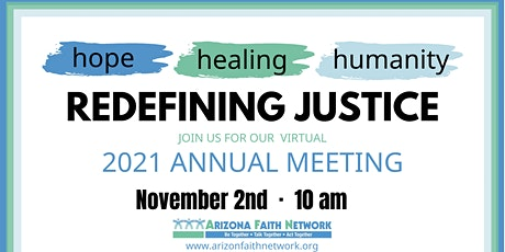 2021 AFN Annual Meeting: Hope, Healing, Humanity: Redefining Justice tickets