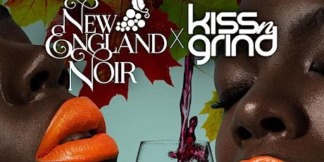 New England Noir x Kiss n Grind tickets