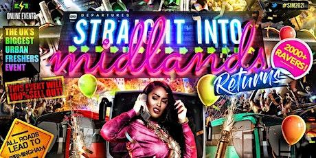 STRAIGHT INTO MIDLANDS - Midlands Biggest Urban Freshers Event tickets