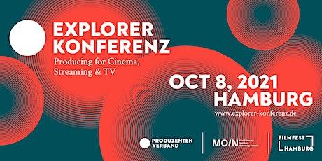 Explorer Konferenz: Producing for Cinema, Streaming & TV Tickets