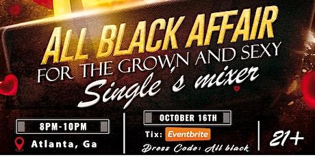 All Black Affair - Single's Mixer tickets