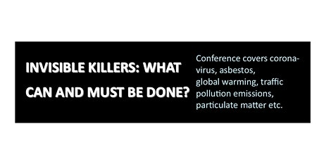 Invisible Killers: What Can and Must be Done tickets